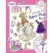 Fancy Nancy's Perfectly Posh Paper Doll Book by Jane O'Connor