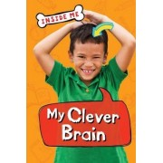 Inside Me: My Clever Brain (QED Readers) by Lauren Taylor