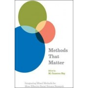 Methods That Matter by M.Cameron Hay