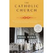 The Catholic Church: A Short History
