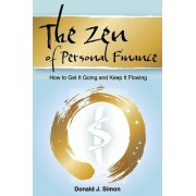The Zen of Personal Finance by MR Donald J Simon