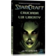 Star Craft 1 - Cruciada lui Liberty - Jeff Grubb