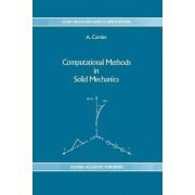Computational Methods in Solid Mechanics by Alain Curnier