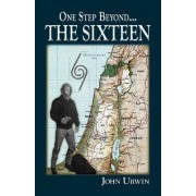 One Step Beyond...the Sixteen by John Urwin
