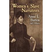 Women's Slave Narratives by Annie L. Burton