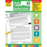 Daily Reading Comprehension, Grade 7 Te by Evan-Moor Educational Publishers