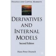 Derivatives and Internal Models by Hans-Peter Deutsch