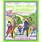 See You Later, Escalator by John Foster