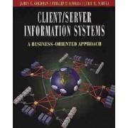 Client/Server Information Systems by James E. Goldman