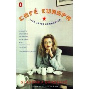 Cafe Europa: Life after Communism by Slavenka Drakulic