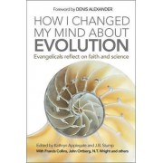 How I Changed My Mind About Evolution by Kathryn Applegate