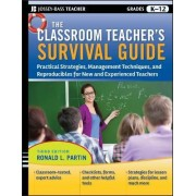 The Classroom Teacher's Survival Guide by Ronald L. Partin