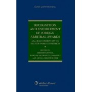 Recognition and Enforcement of Foreign Arbitral Awards by Herbert Kronke