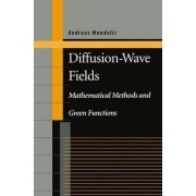 Diffusion-wave Fields by Andreas Mandelis