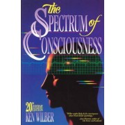 The Spectrum of Consciousness by Ken Wilber