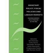 Monetary Policy, Fiscal Policies, and Labour Markets by Roel Beetsma