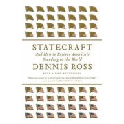 Statecraft by Dennis Ross