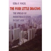 The Four Little Dragons by Ezra F. Vogel