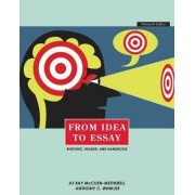 From Idea to Essay by Anthony C. Winkler