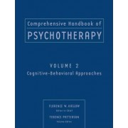 Comprehensive Handbook of Psychotherapy: Cognitive-Behavioral Approaches v. 2 by Florence W. Kaslow