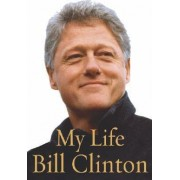 My Life by President Bill Clinton