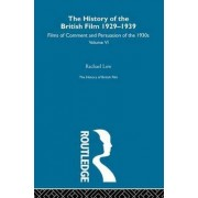 The History of the British Film 1929-1939, Volume VI by Rachael Low