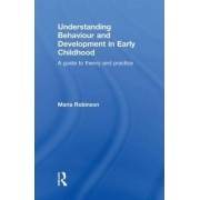 Understanding Behaviour and Development in Early Childhood by Maria Robinson