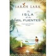 La Isla de las Mil Fuentes by Sarah Lark