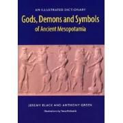 Gods, Demons and Symbols of Ancient Mesopotamia by Jeremy Black
