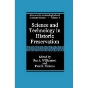 Science and Technology in Historic Preservation by Ray A. Williamson