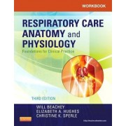 Workbook for Respiratory Care Anatomy and Physiology by Will Beachey