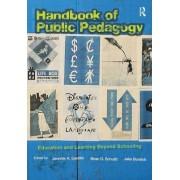 Handbook of Public Pedagogy by Jennifer A. Sandlin