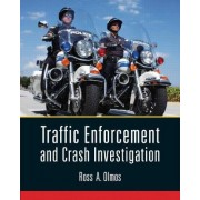 Traffic Enforcement and Crash Investigation by Ross Olmos