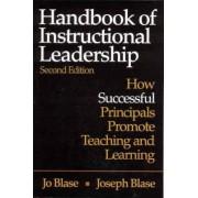 Handbook of Instructional Leadership by Rebajo R. Blase