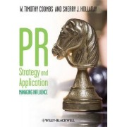 Pr Strategy and Application - Managing Influence by W. Timothy Coombs