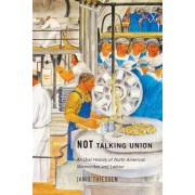 Not Talking Union: An Oral History of North American Mennonites and Labour