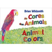 As Cores dos Animais / Animal Colors by Brian Wildsmith