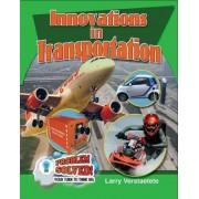 Innovations in Transportation by Larry Verstraete