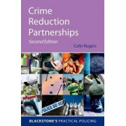 Crime Reduction Partnerships by Colin Rogers