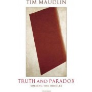 Truth and Paradox by Department of Philosophy Tim Maudlin
