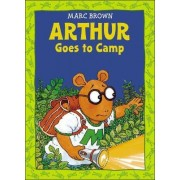 Arthur Goes to Camp by Marc Tolon Brown