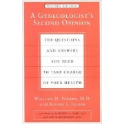 A Gynecologist's Second Opinion by William H. Parker