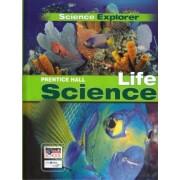 Science Explorer C2009 Lep Student Edition Life Science by M.D. Elizabeth Coolidge-Stolz