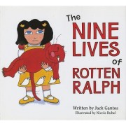 The Nine Lives of Rotten Ralph by Jack Gantos