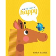 The Big Book of Happy by Little Bee Books