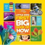 National Geographic Little Kids First Big Book of How by Jill Esbaum