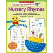 Follow-The-Directions Art: Nursery Rhymes, Grades PreK-1 by Deborah Schecter