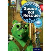 Project X Alien Adventures: Brown Book Band, Oxford Level 9: Space Rat Rescue by Tony Bradman