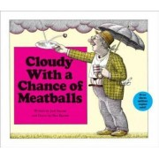 Cloudy with a Chance of Meatballs by Judith Barrett