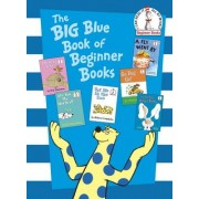 The Big Blue Book of Beginner Books by P D Eastman